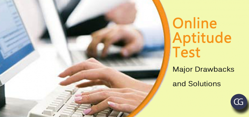 Online Aptitude Test – Major Drawbacks and Solutions
