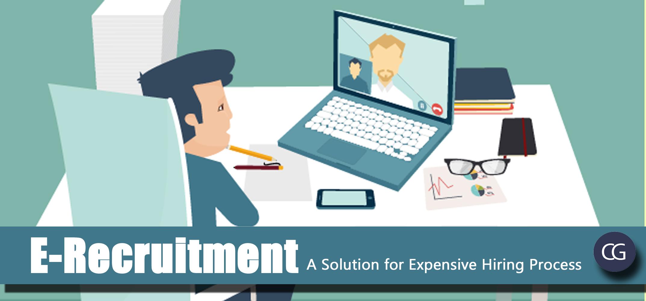 E-Recruitment: A Solution for Expensive Hiring Process