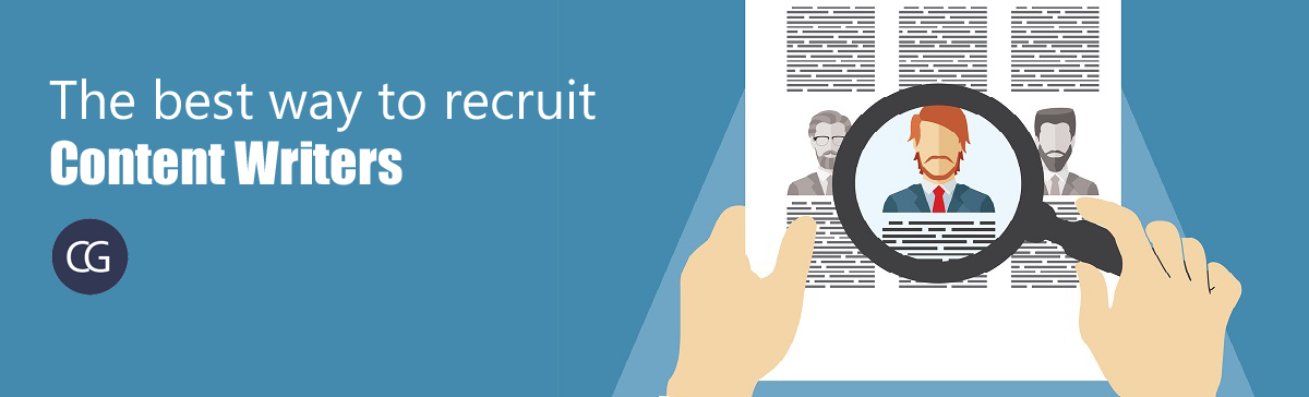 The best way to recruit Content Writers