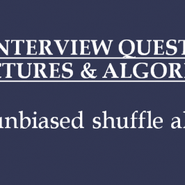 Technical Interview Question on Data Structures and Algorithms: Perfect Shuffle