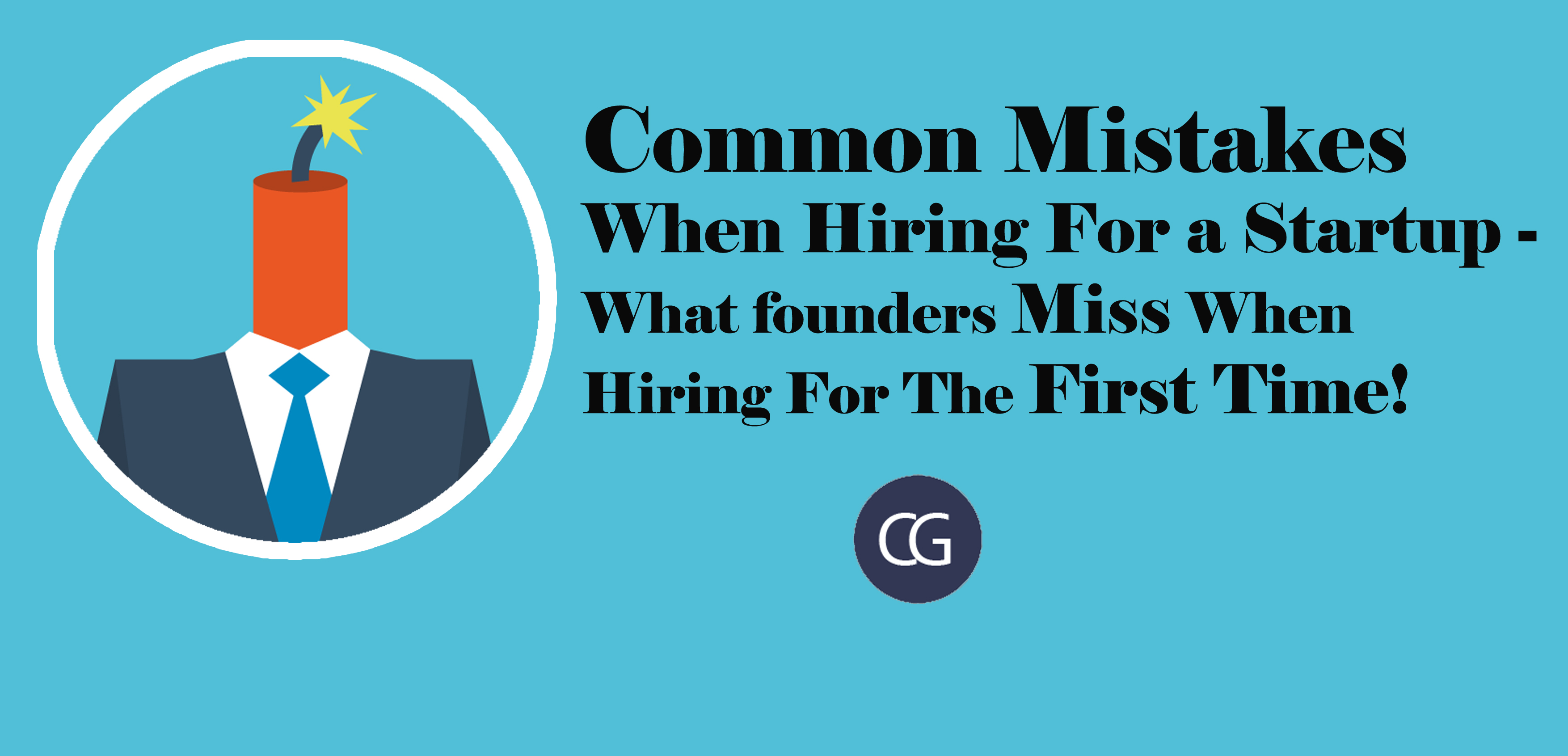 Common Mistakes When Hiring For a Startup