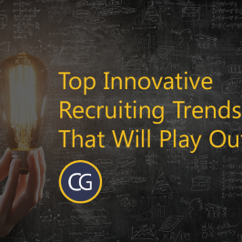 Top Innovative Recruiting Trends That Will Play Out In 2017