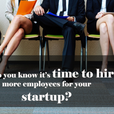 How do you know it's time to hire more employees for your startup?