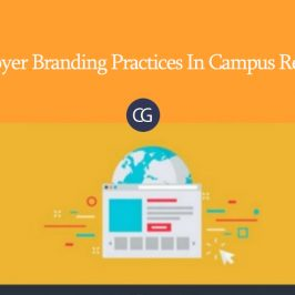 Best Employer Branding Practices In Campus Recruitment!