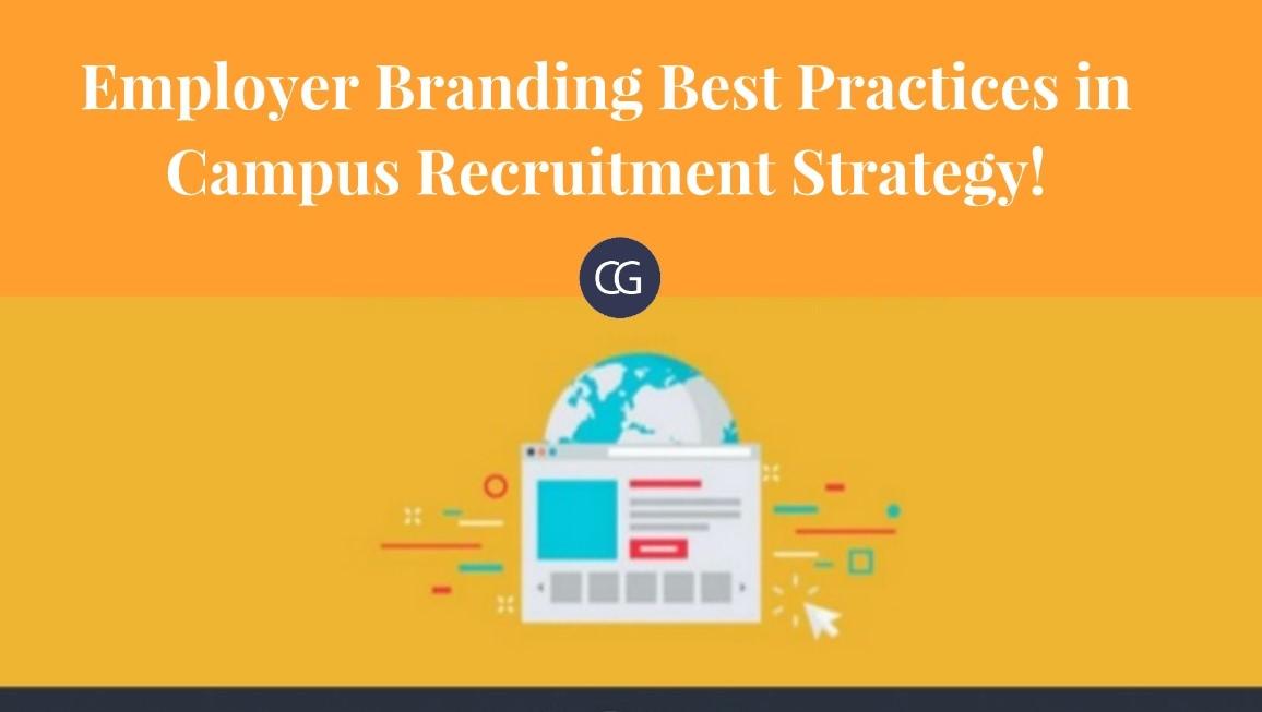 Employer Branding Best Practices in Campus Recruitment Strategy
