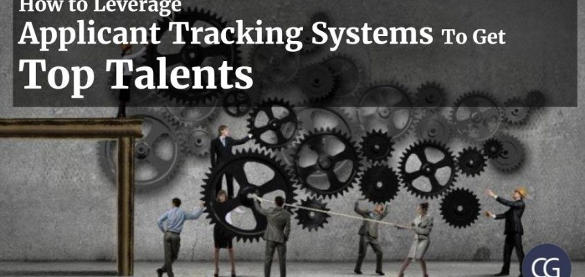 How to Leverage Applicant Tracking Systems To Get Top Talents