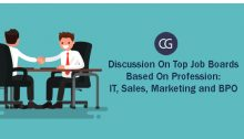 Discussion On Top Job Boards Based On Profession: IT, Sales, Marketing and BPO.