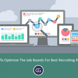 How To Optimize The Job Boards For Best Recruiting Results