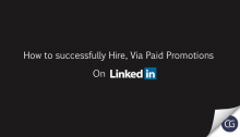 How to successfully Hire Via Pad Promotions On LinkedIn