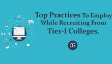 Top Practices To Employ While Recruiting From Tier-1 Colleges.