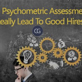 Do Psychometric Assessments Really Lead To Good Hires