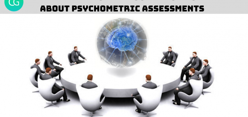 Things Recruiters Ought To Know About Psychometric Assessments