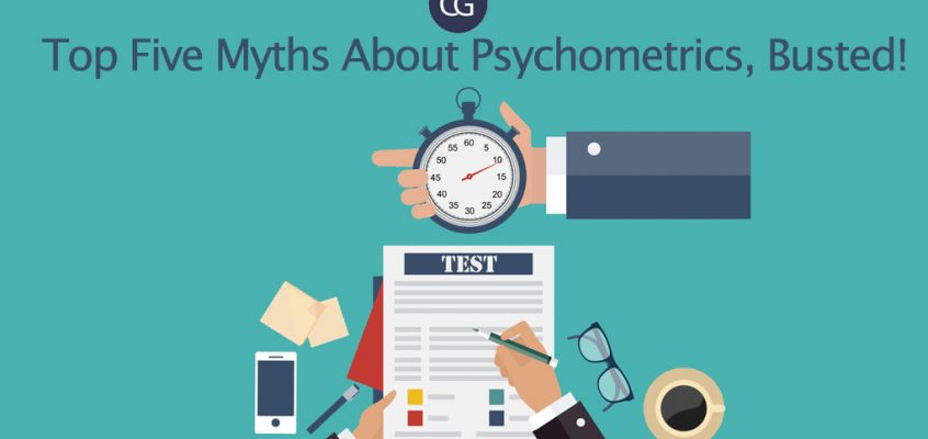Top Five Myths About Psychometrics, Busted!