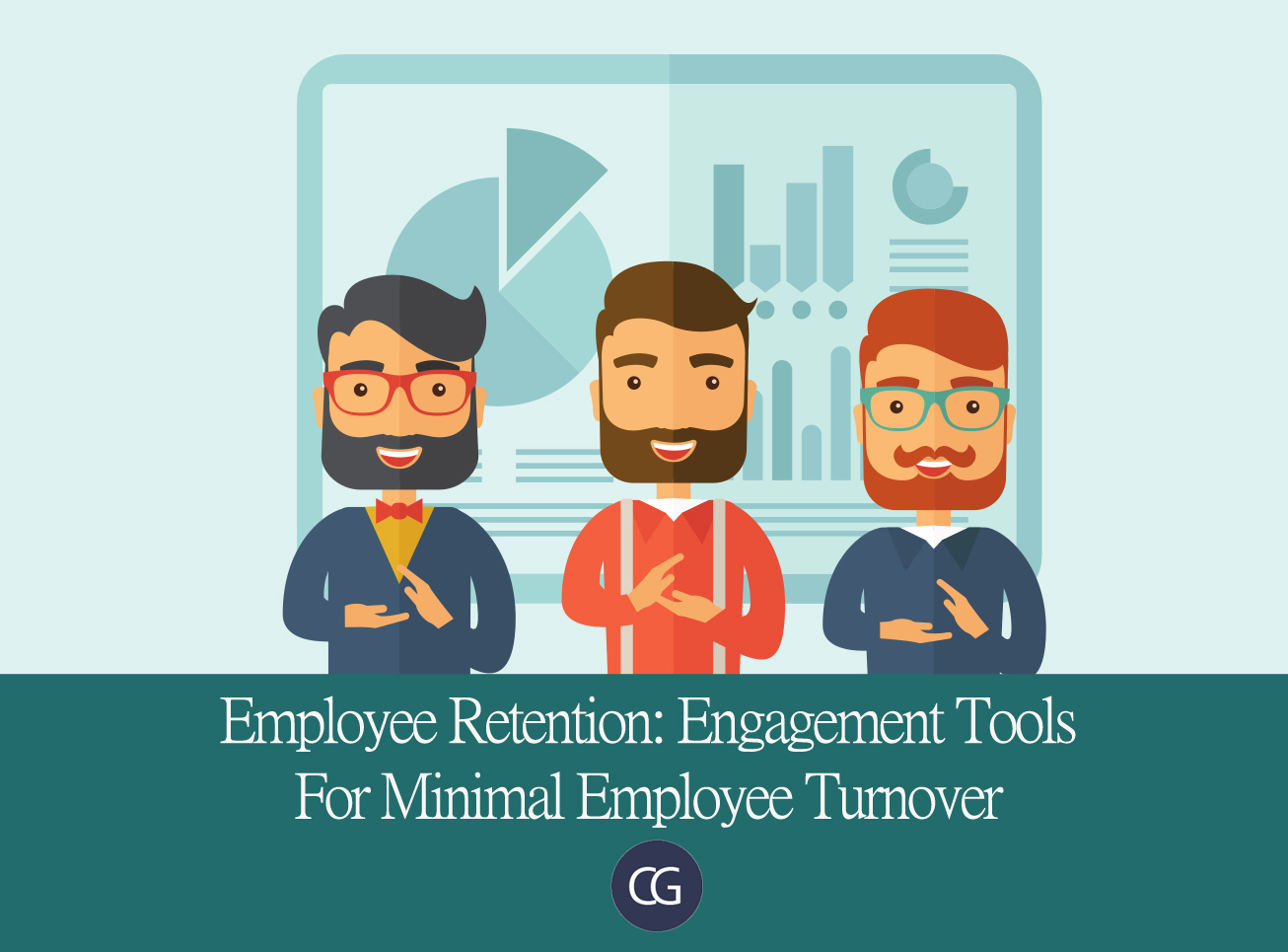 Employee Retention: Engagement Tools For Minimal Employee Turnover