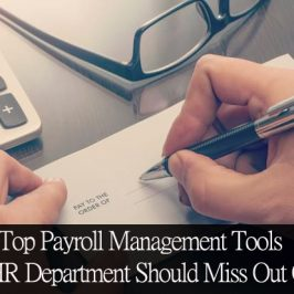 Top Payroll Management Tools No HR Department Should Miss Out On!