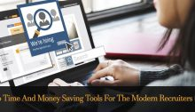 Top Time And Money Saving Tools For The Modern Recruiters