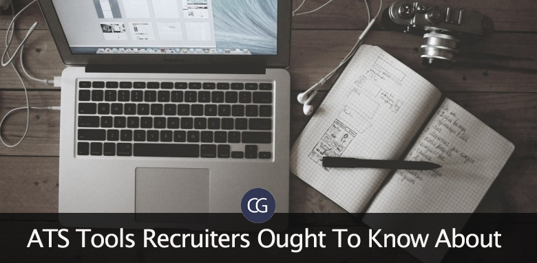 ATS Tools Recruiters Ought To Know About