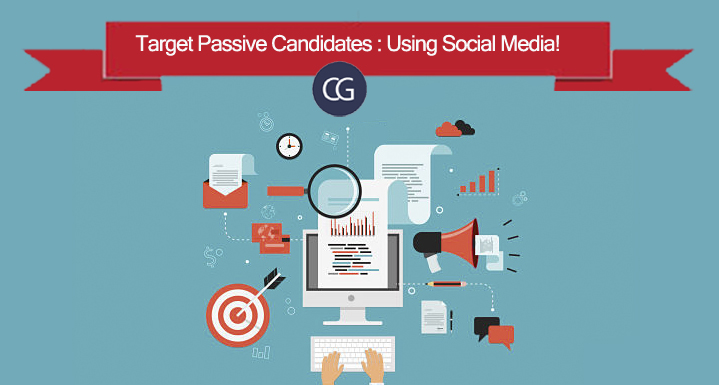 Target Passive Candidates : Using Social Media!
