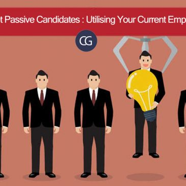 Target Passive Candidates- Utilising Your Current Employees