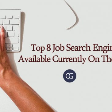 Top 8 Job Search Engines Available Currently On The Web