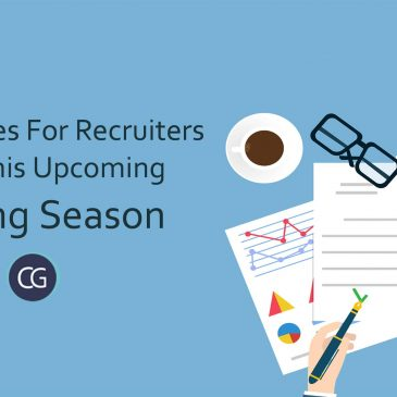 Guidelines For Recruiters For This Upcoming Hiring Season
