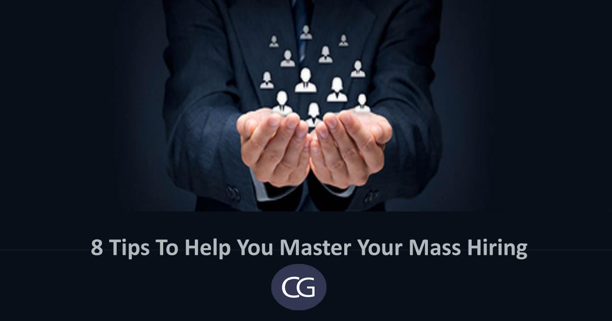 8-tips-help-master-mass-hiring
