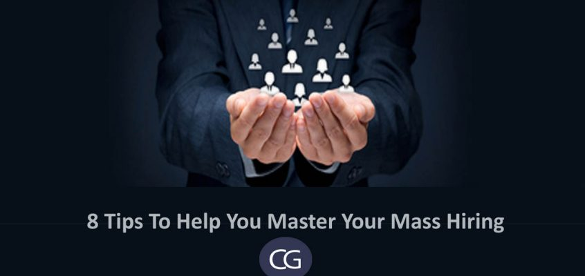 8 tips to help you master your mass hiring