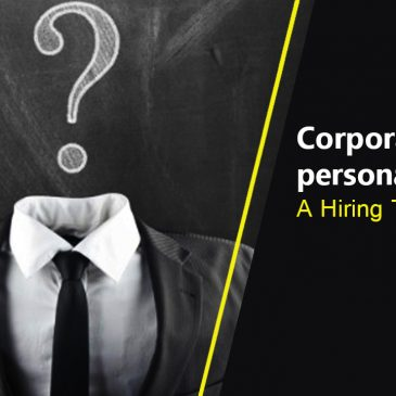 Corporate Personality Test- A Hiring Tool