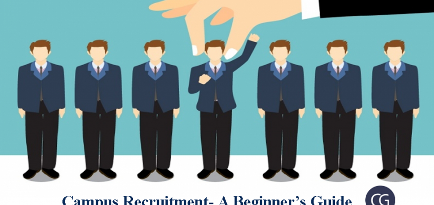 Campus Recruitment- A Beginner's Guide
