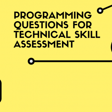Programming Questions for Technical Skill Assessment