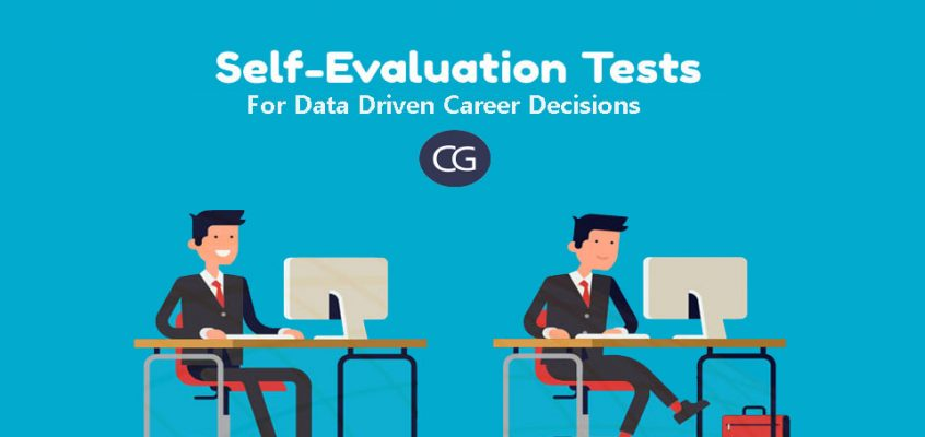 Self- Evaluation Test: For a Data Driven Career Decisions