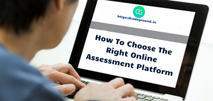 How To Choose The Right Online Assessment Platform