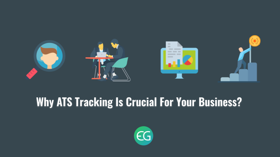 Why-ATS-Tracking-Is-Crucial-For-Your-Business