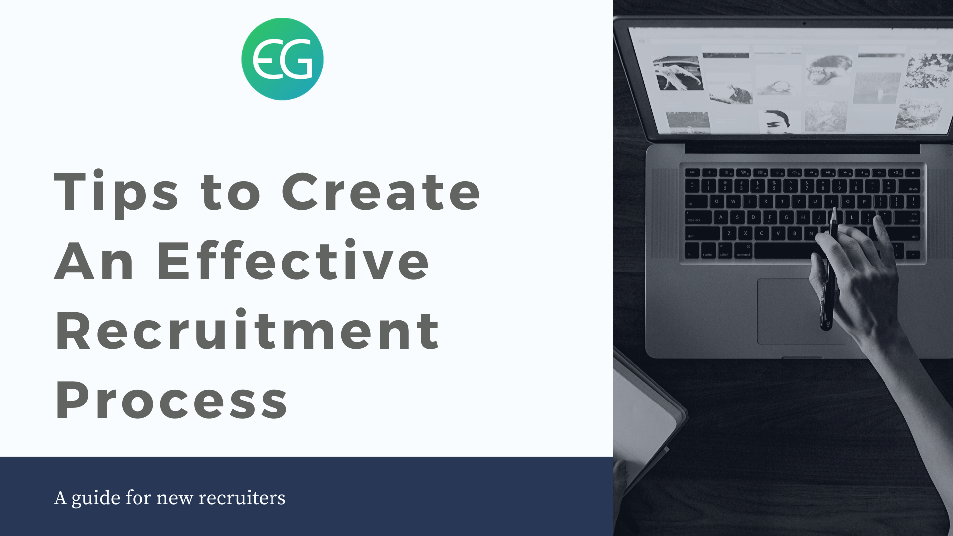 Tips to Create An Effective Recruitment Process