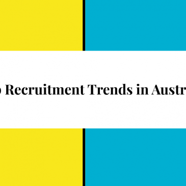 Top Recruitment Trends In Australia