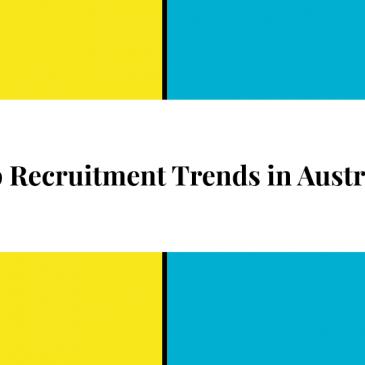 Top Recruitment Trends In Australia