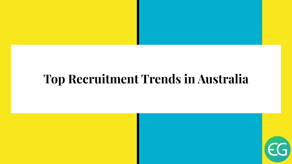 Top-Recruitment-Trends-in-Australia