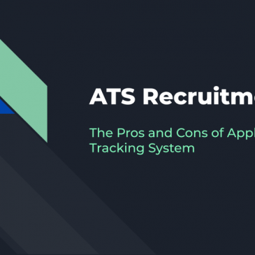 ATS Recruitment: Pros and Cons