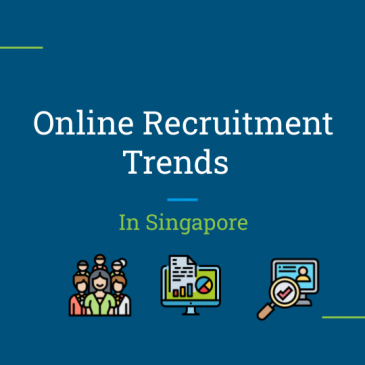 Online Recruitment Trends in Singapore