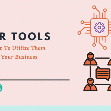 HR Tools and How to Utilize Them For Your Business