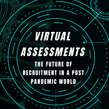 Virtual Assessments- The Future In A Post Pandemic World