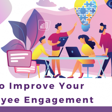 Tips To Improve Your  Employee Engagement