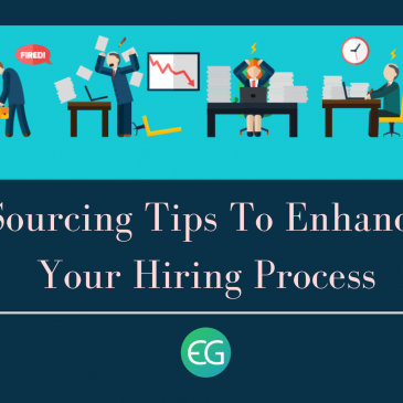 Sourcing Tips To Enhance Your Hiring Process