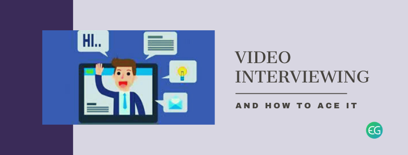 Understanding Video Interviewing and How to Ace It