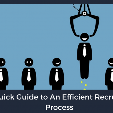 A Quick Guide to An Efficient Recruiting Process