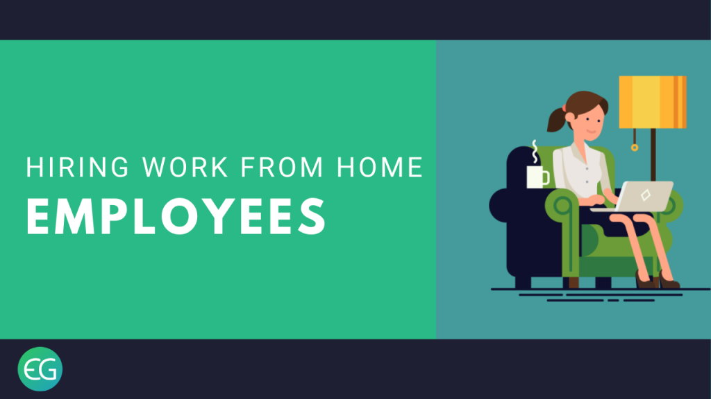 Hiring Work From Home Employees
