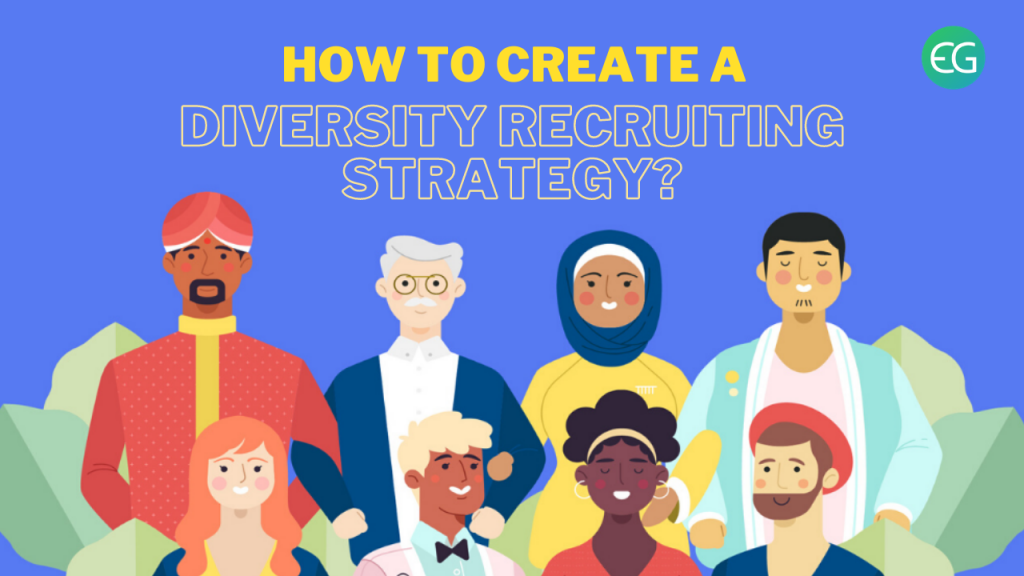 diversity recruiting strategy