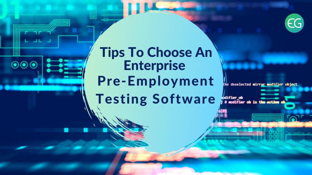 Enterprise Pre-Employment Testing Software