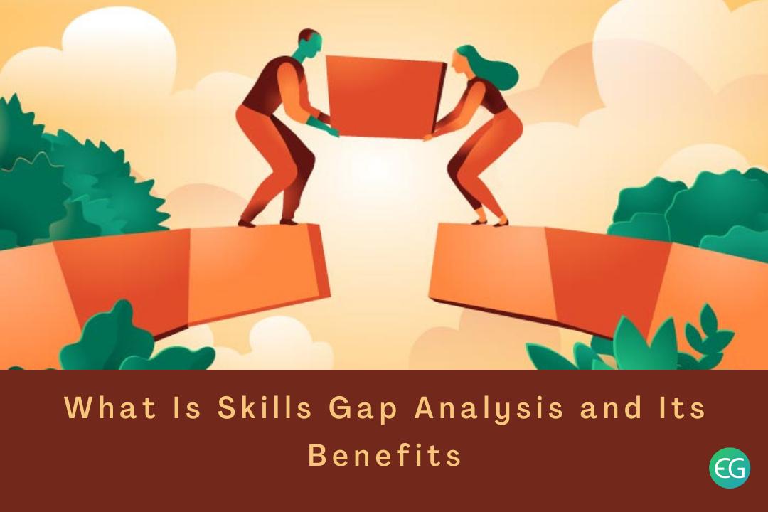 Skills Gap Analysis