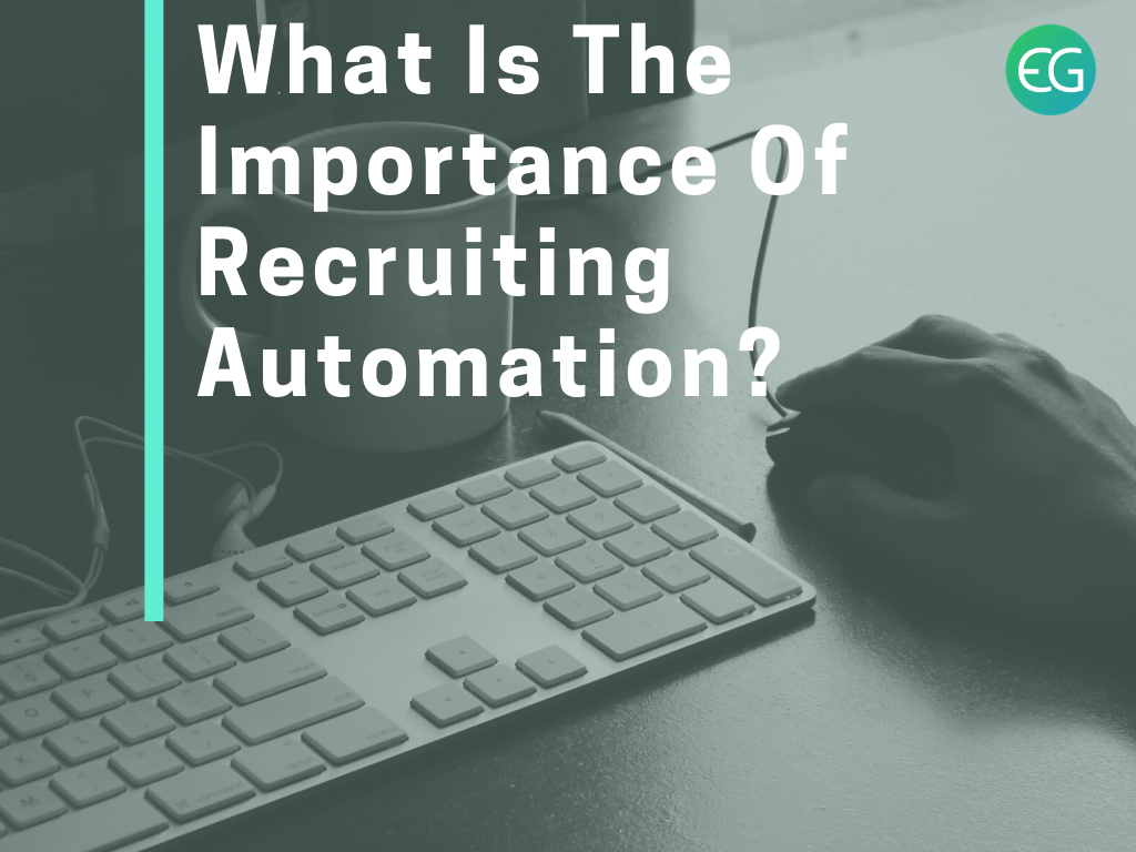 importance of recruiting automation